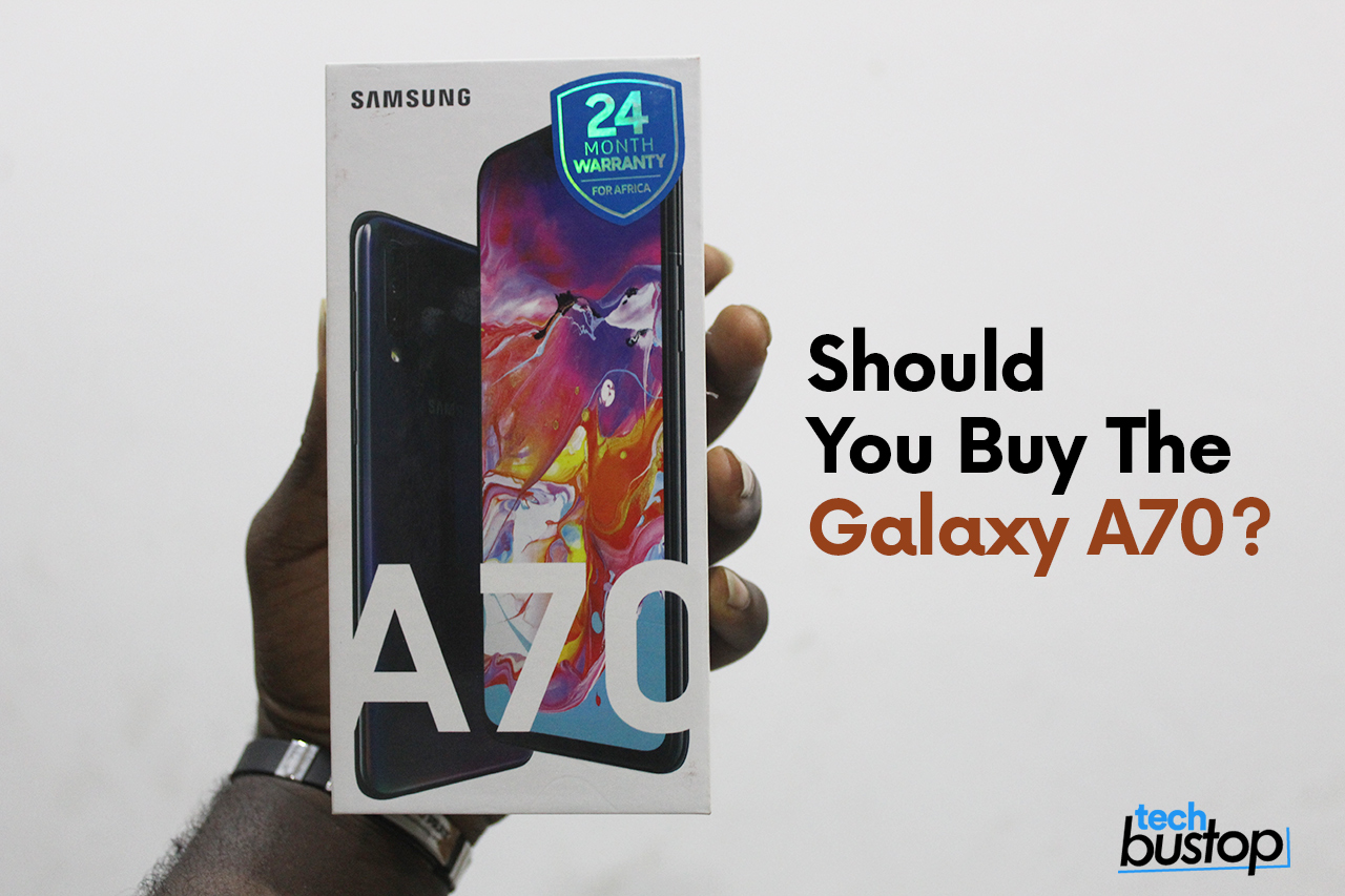 Should You Buy The Galaxy A70?